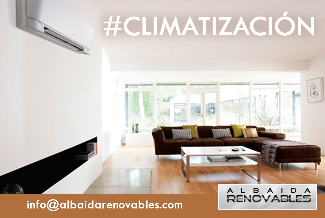 Climatizacion Albaida Renovables Gandia Ontinyent Xativa Alcoy Valencia